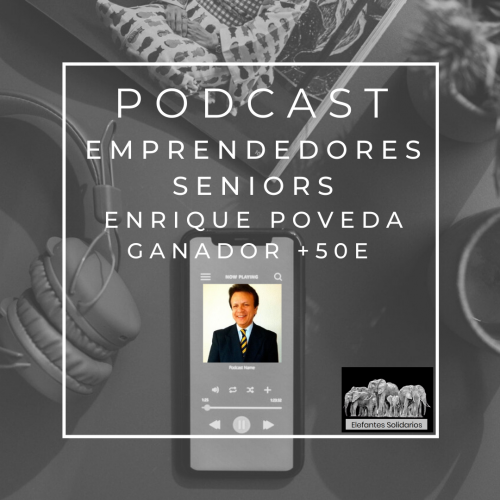 Emprendedores Senior - Enrique Poveda
