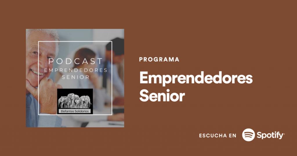estamos en Spotify Podcast Emprendedores Senior